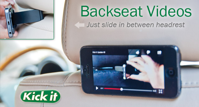 Kick it phone accessory backseat